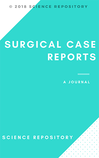 Surgical Case Reports Journal Science Repository | Open